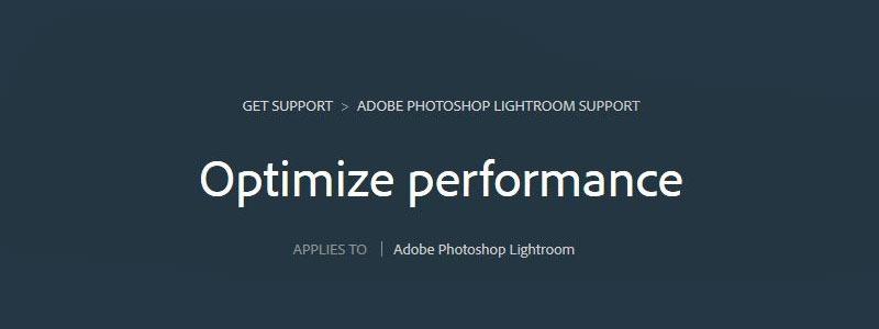 ¿ Quieres que Lightroom se ejecute más rápido ?